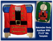 "5""x7"" Nutcracker Body Applique Embroidery Machine Design With 9""x13"" Bib Template"