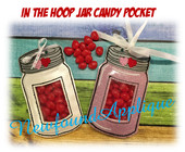 In the Hoop Jar Candy Pocket Embroidery Machine Design