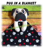 In The Hoop Pug In A Blanket Embroidery/Sewing Machine Design