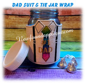 In the Hoop Shirt And Tie Jar Wrap For Dad Embroidery Machine Design