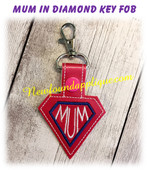 In The Hoop MUM In A Diamond Snap Key Fob Embroidery Machine Design