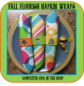 In The Hoop Fall Flourish Napkin Wrap Embroidery Machine Design Set
