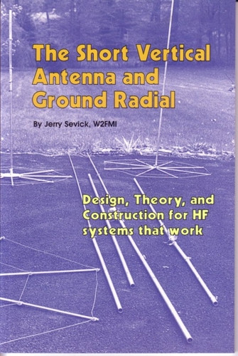 The Short Vertical Antenna & Ground Radial - Front