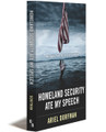 HOMELAND SECURITY ATE MY SPEECH - Paperback