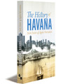 HISTORY OF HAVANA - E-book