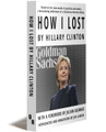 HOW I LOST BY HILLARY CLINTON - Paperback (via WikiLeaks.Shop)