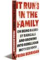 IT RUNS IN THE FAMILY - Paperback + E-book
