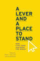 A Lever and a Place to Stand - Paperback