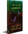 LOVE IN THE ANTHROPOCENE - Paperback
