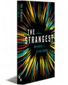 THE STRANGEST - Paperback (Bundled)