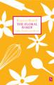 The Floral Baker - Paperback