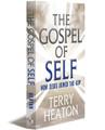 THE GOSPEL OF SELF - Paperback (Bundled)