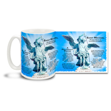Ever relevant Policeman's Prayer and Saint Michael, Archangel Patron Saint of Police adorn this mug! 15oz St Michael Angel Police Protection and Prayer Coffee Mug is dishwasher and microwave safe.