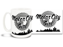 Motor City Girls know only the best comes out of Detroit so have a high-octane cup of coffee in this Motor City Girl mug! 15 oz coffee Mug is dishwasher and microwave safe.