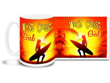 West Coast Girls are hip, cruising all up and down the coast! Spread a little California sun with this West Coast Girl mug! 15 oz coffee Mug is  dishwasher and microwave safe.