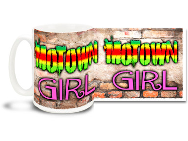 Motown Girls are hip and racy, like a brand new car! Drive a little faster in or out of Detroit with this Motown Girl mug! 15 oz coffee Mug is  dishwasher and microwave safe.