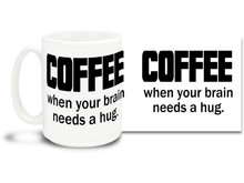 Coffee is a wonderful thing! Say it with this awesome mug! 15oz coffee mug is durable, dishwasher and microwave safe.