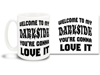 Everyone has a darkside, embrace it with this diabolical coffee mug!  15oz coffee mug is durable, dishwasher and microwave safe.