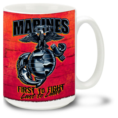 Show your pride in the United States Marine Corps with this Marines Coffee Mug with approved crest and the First to Fight, Last to Leave motto. 15oz USMC Mug is dishwasher and microwave safe.