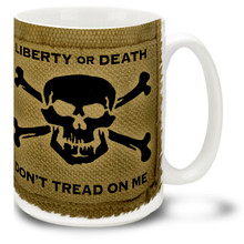 Show 'em you mean business with a Liberty or Death Don't Tread on Me mug with Skull and Crossbones! Liberty or Death mug on khaki is a good way to get your point across. 15-ounce ceramic Liberty or Death coffee mug has comfortable 4-finger handle.