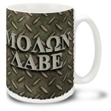 MOΛΩN ΛABE (Molon Labe) - 15 oz. Mug