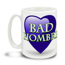 Did you watch the last presidential debate with Hillary Clinton and Donald Trump? Then you must have heard this one! Be a Bad Hombre with this durable, dishwasher and microwave safe big 15-ounce ceramic coffee mug with comfortable 4-finger handle.