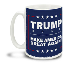 Donald Trump supporters are a special breed! Get ready to Make America Great Again with this durable, dishwasher and microwave safe Donald Trump mug . Big 15-ounce ceramic coffee mug has comfortable 4-finger handle.