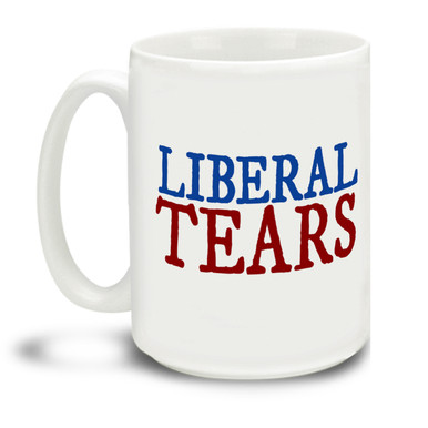 Donald Trump supporters are a special breed! Let 'em Cry it all out with this durable, dishwasher and microwave safe Liberal Tears mug . Big 15-ounce ceramic coffee mug has comfortable 4-finger handle.