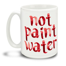 Any artist or painter who works with paint or glaze knows this struggle! This Not Paint Water red text mug is a fun way to differentiate your coffee cup! Durable, dishwasher and microwave safe big 15-ounce ceramic coffee mug with comfortable 4-finger handle.