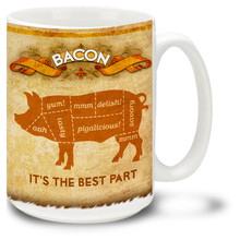 Bacon Mug: Bacon is the Best Part - 15oz. Mug