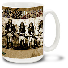 America's Original Homeland Security mug, featuring Native American freedom fighters from the early days of the west, armed with rifles and firearms of the era. Original Homeland Security coffee mug is 15oz., dishwasher and microwave safe.