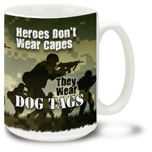 Army Heroes Wear Dog Tags - 15oz. Mug