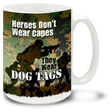 Marines Heroes Wear Dog Tags - 15oz. Mug