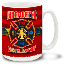 "Fireman mug features ""Firefighter: First In Last Out"" slogan on Fire Engine Red background and safety stripe! Firefighters Coffee Mug is dishwasher and microwave safe."