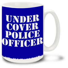 Undercover Police Officer Mug featuring official looking stencil. Blow your cover in style with this Undercover Police Officer Coffee Mug which is dishwasher and microwave safe.