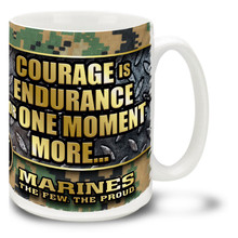 U.S. Marine Corps Courage is Endurance  - 15oz. Mug