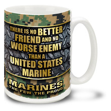 U.S. Marine Corps No Better Friend  - 15oz. Mug