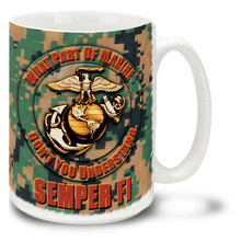 Eagle Globe and Anchor What Part of Marine Don't You Understand - 15oz. Mug