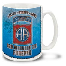 """All the way!"" with this U.S. Army 82nd Airborne Forever coffee mug featuring rough and ready emblem of the 82nd Airborne. United States Army Airborne mug is dishwasher and microwave safe."