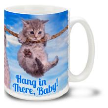 Cats Hang in There Baby - 15oz. Mug