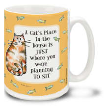 A cat's place is on your favorite chair - no surprise there! Cartoon cat mug tells it like it is. Charming 15oz cartoon cat coffee mug is dishwasher and microwave safe.