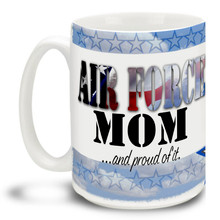 United States Air Force Stars Mom and Proud - 15oz. Mug