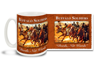 """Deeds, not Words"" was the motto of the Buffalo Soldiers 92nd Infantry Division. Organized in October 1917 at Camp Funston, Kansas, the unit was formed with African American soldiers from all states. Buffalo Soldiers coffee mugs are a great way to show your pride in this proud moment in history! This Buffalo Soldiers mug is dishwasher and microwave safe and is sure to be a favorite!"