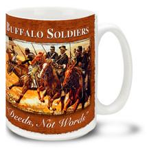 Buffalo Soldiers Deeds Not Words - 15oz Mug