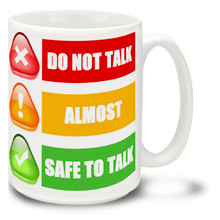 Morning Coffee Safety - 15oz Mug