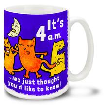 Night Watch Cats 4 a.m. - 15oz. Mug