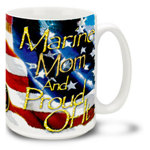 Marines Mom and Proud - 15oz. Mug