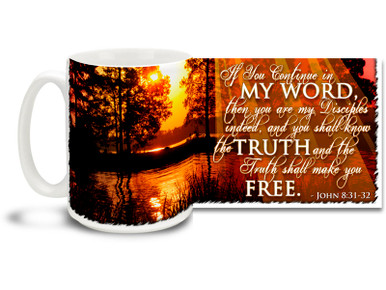 """Revel in the endless expanse of God's great creation with this beautiful Christian Inspiration coffee mug featuring the popular passage from John 8:31-32 """"If You Continue in My Word, then you are my Disciples indeed, and you shall know the Truth and the Truth shall make you Free"""". 15 oz John 8:31-32 Inspirational Coffee Mug features an warm and comforting lake sunset and is dishwasher and microwave safe."""