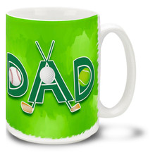 Dad Sports Baseball Golf Tennis - 15oz Mug