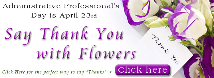 Administrative Professionals Day Flowers